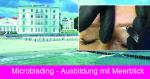 Microblading Ausbildung - Kosmetikschule Schäfer - Grandhotel Heiligendamm 092015 fb
