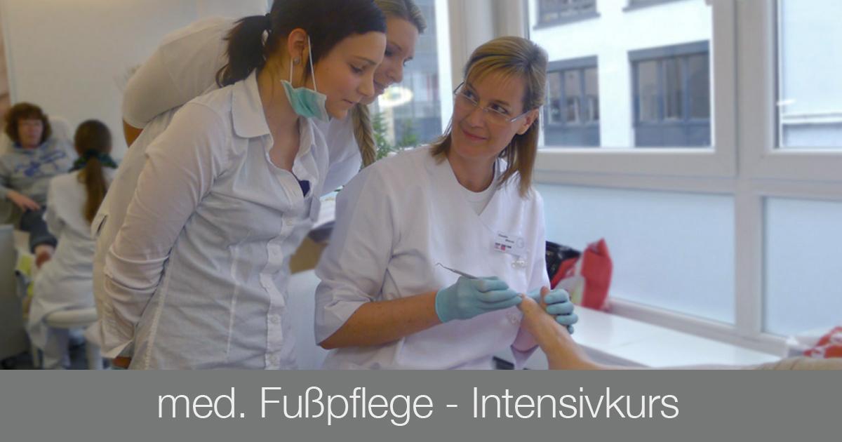 Ausbildung med. Fußpflege - Intensivkurs - Kosmetikschule Schaefer