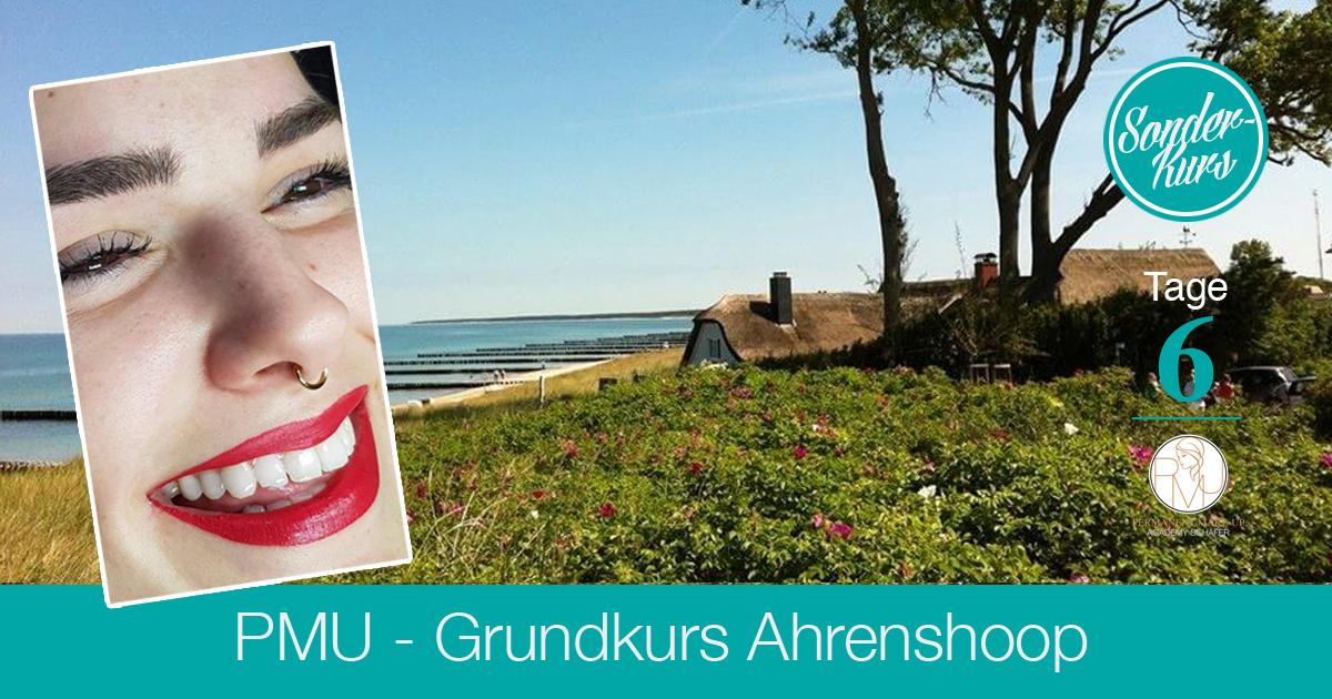 Ausbildung Permanent Make-up Grunbdkurs Ahrenshoop 2018 - Kosmetikschule Schäfer
