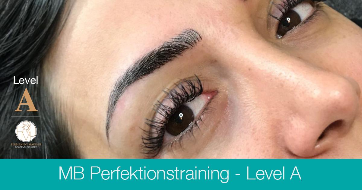 Microblading Perfektionstraining Level A - Ausbildung Permanent Make-up Microblading - Kosmetikschule Schäfer