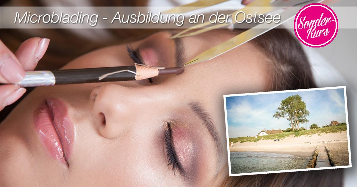 Microblading Schulung 02 - Kosmetikschule Schäfer - Ahrenshoop Ostsee