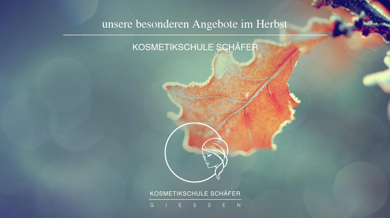 Herbst Angebote - Kosmetikschule Schäfer