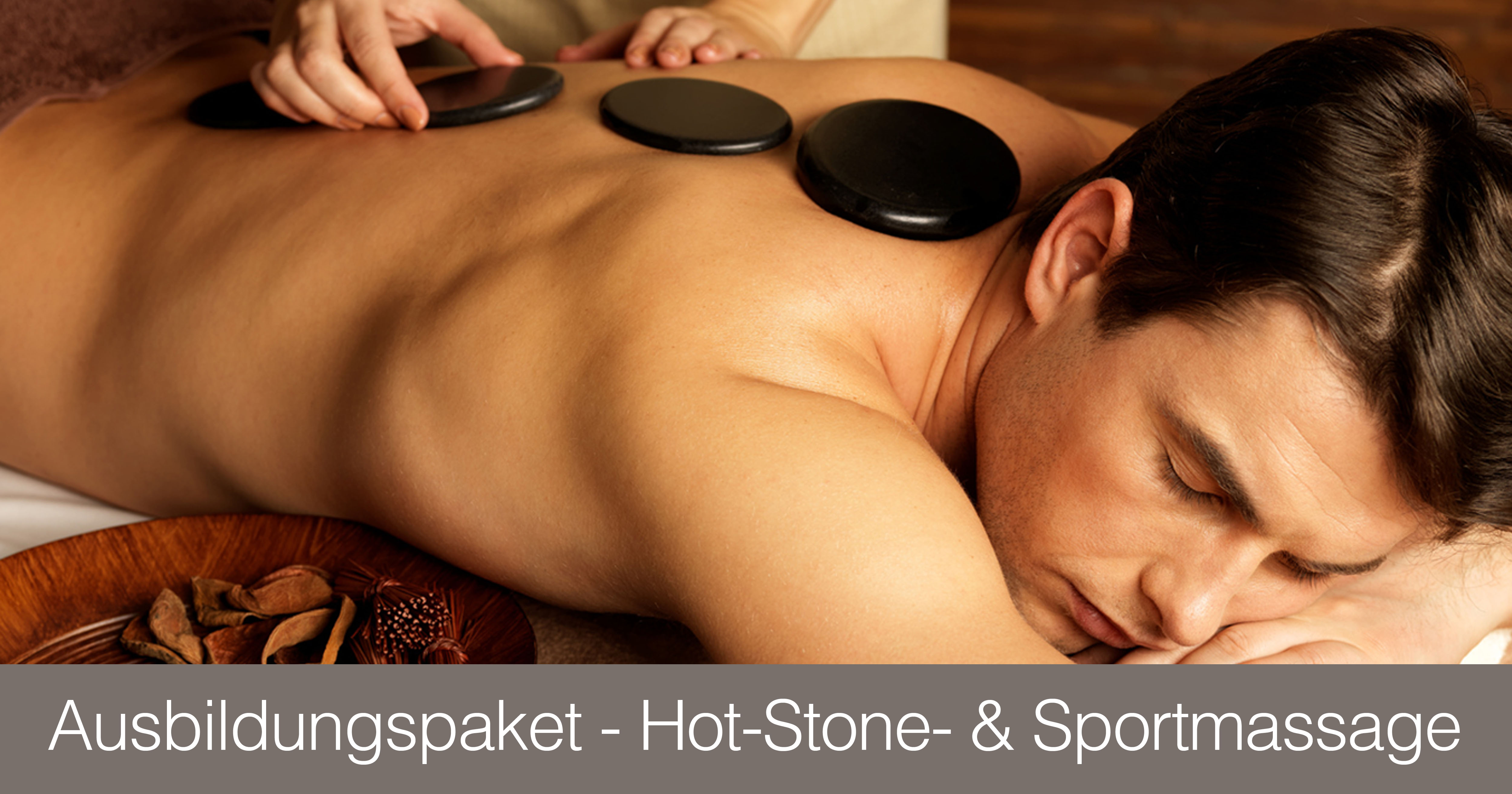 Ausbildunsgpaket Hot-Stone + Sportmassage